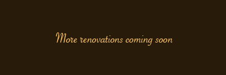 Check back for more renovations