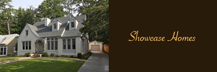 Click for our Showcase of Homes